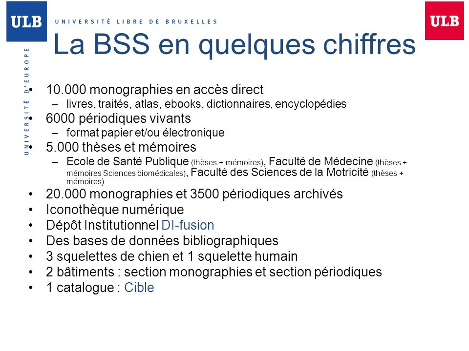 La BSS en quelques chiffres