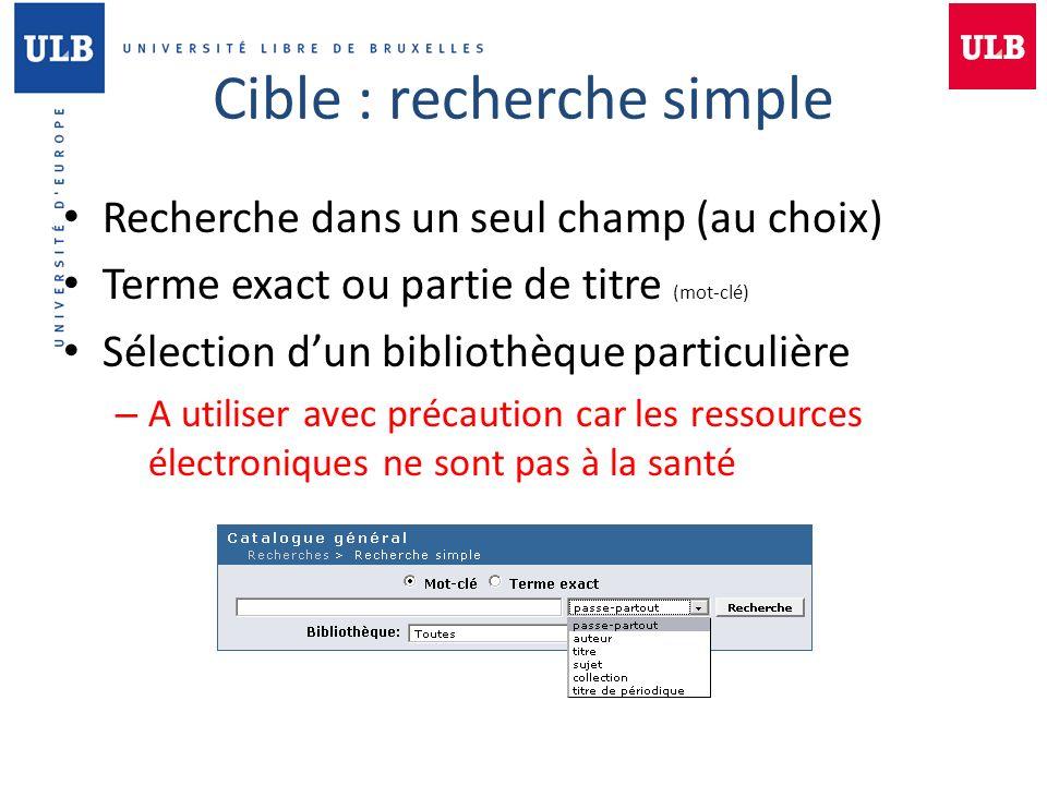 Cible : recherche simple