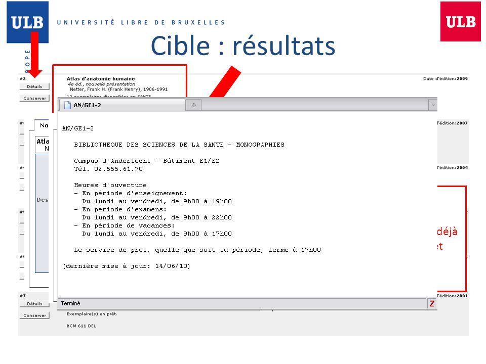 Cible : résultats Ouvrage déjà en prêt Emplacement sur les étagères
