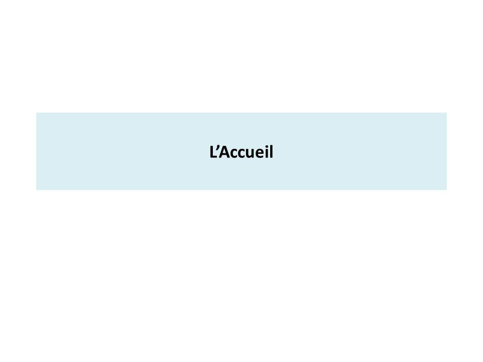 L'Accueil