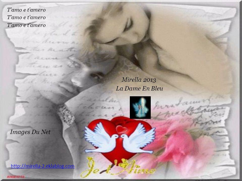 La Dame En Bleu Images Du Net T'amo e t'amero Mirella 2013