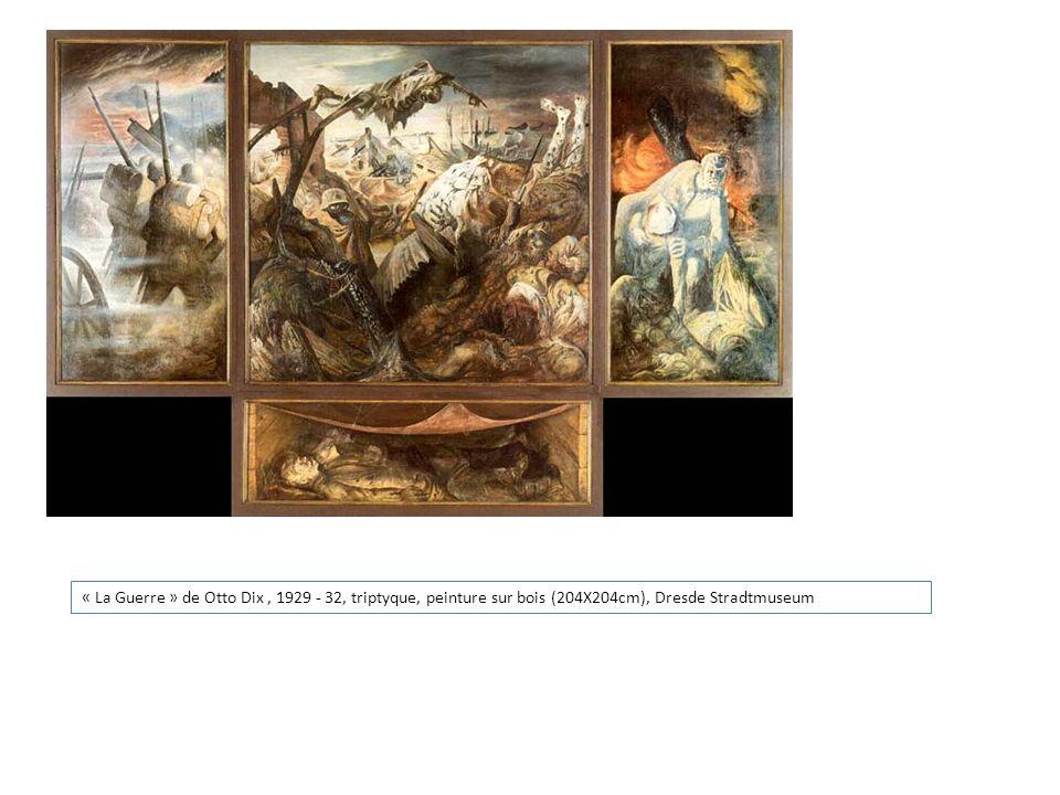 « La Guerre » de Otto Dix , 1929 - 32, triptyque, peinture sur bois (204X204cm), Dresde Stradtmuseum