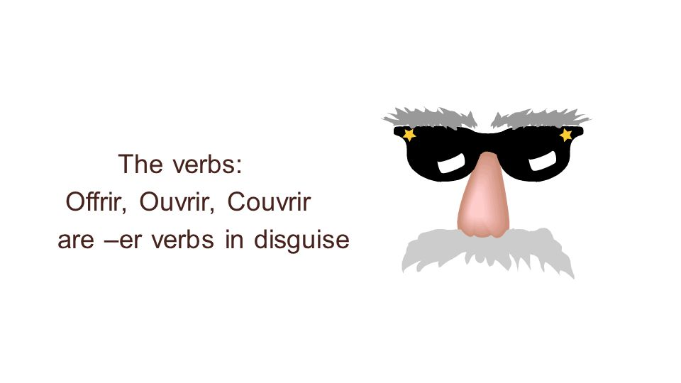are –er verbs in disguise