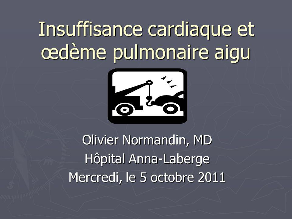 Insuffisance cardiaque et œdème pulmonaire aigu