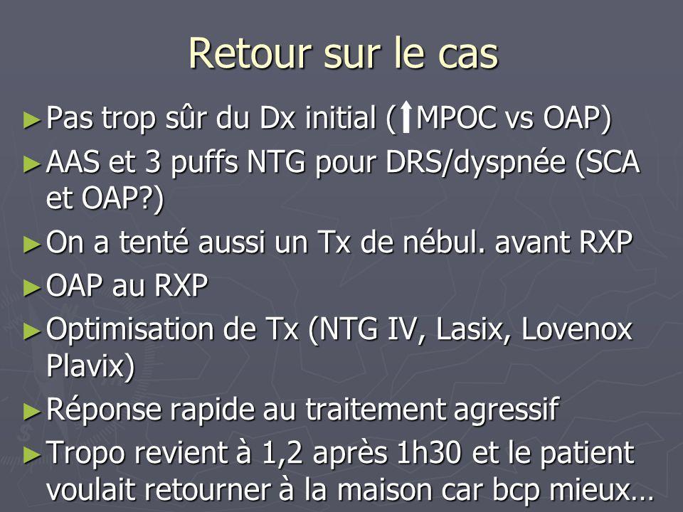 Retour sur le cas Pas trop sûr du Dx initial ( MPOC vs OAP)