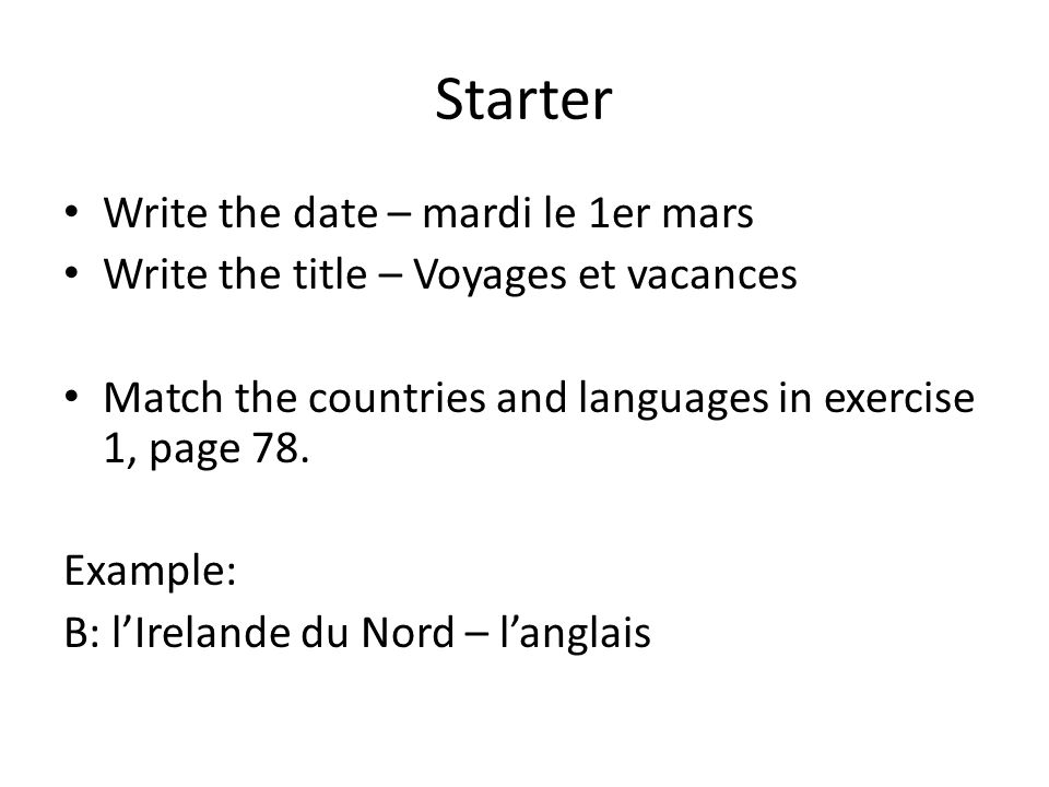 Starter Write the date – mardi le 1er mars