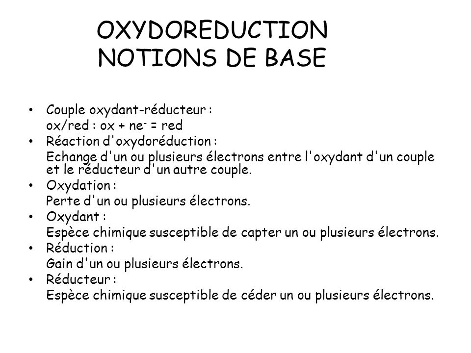 OXYDOREDUCTION NOTIONS DE BASE