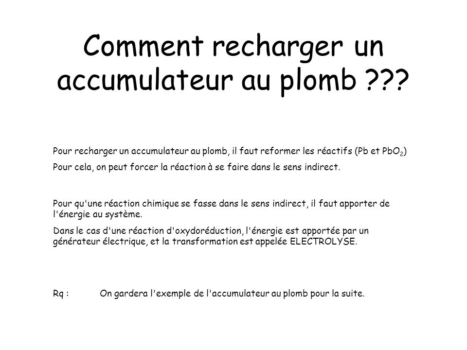 Comment recharger un accumulateur au plomb