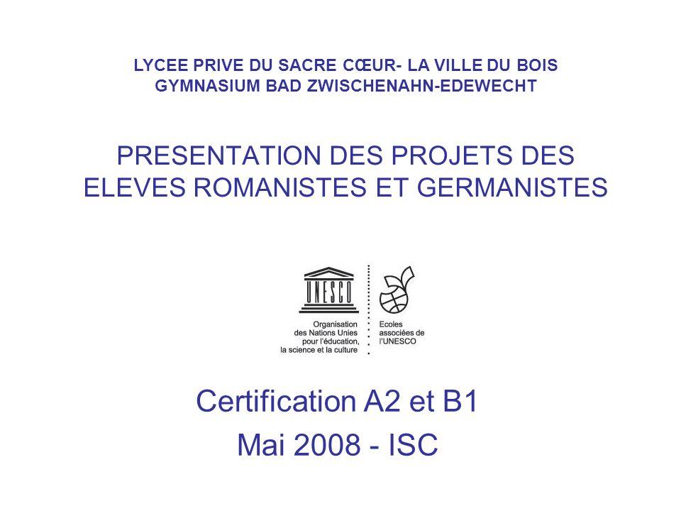 PRESENTATION DES PROJETS DES ELEVES ROMANISTES ET GERMANISTES