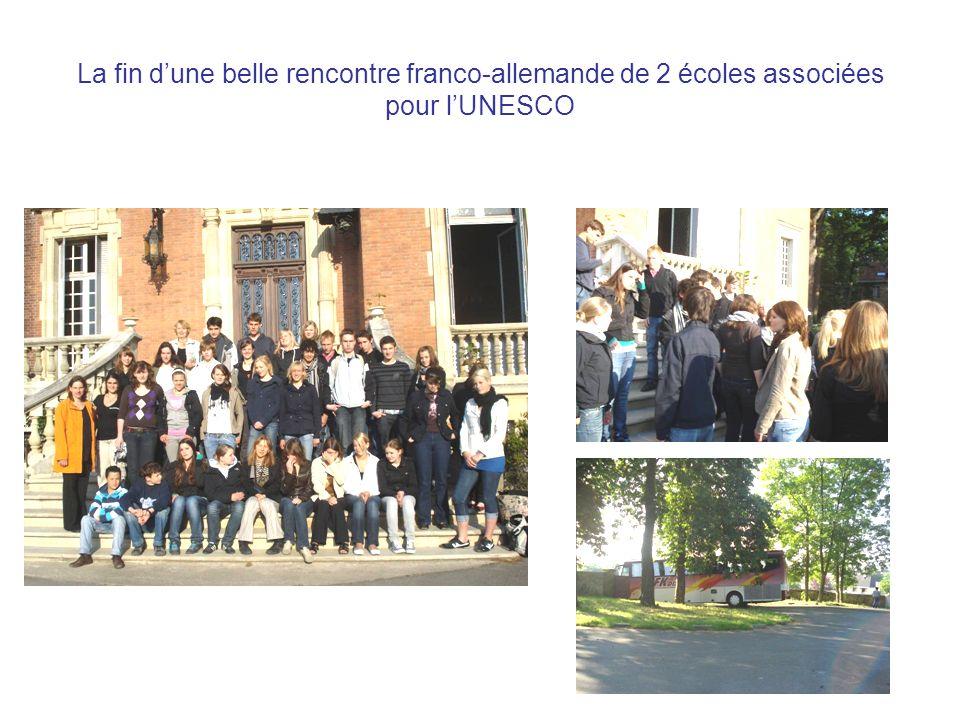 La fin d'une belle rencontre franco-allemande de 2 écoles associées pour l'UNESCO