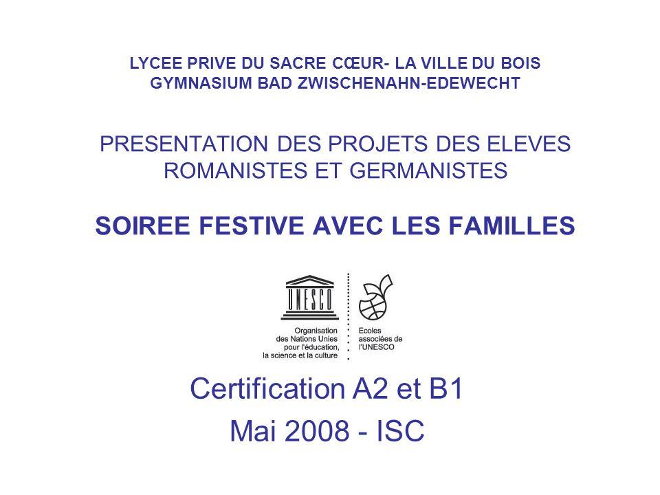 Certification A2 et B1 Mai 2008 - ISC