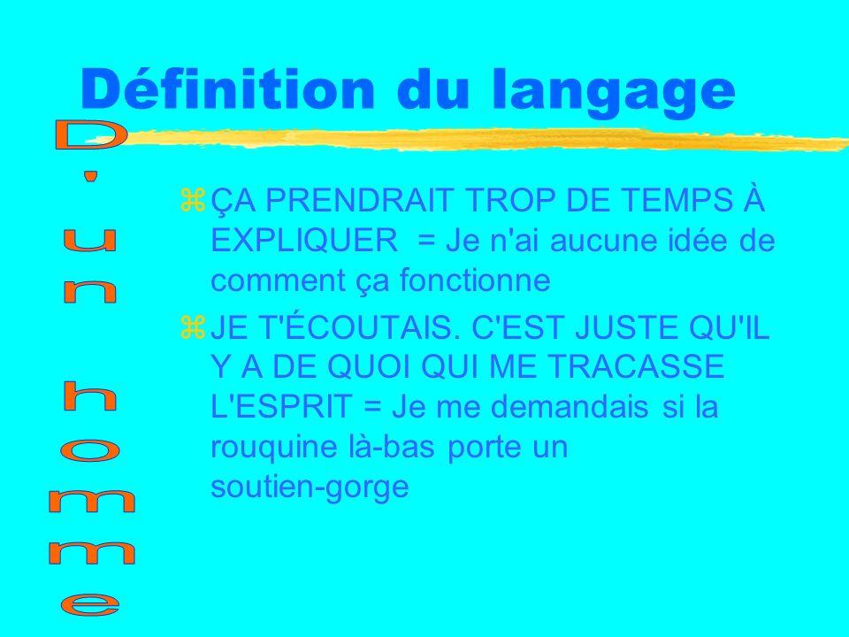 Définition du langage D un homme