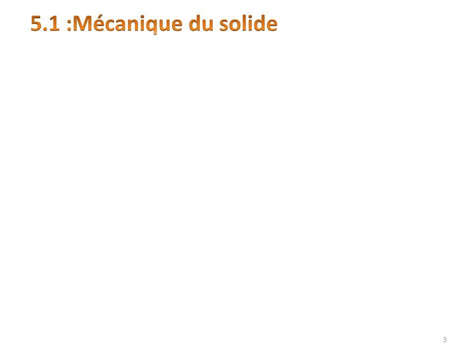5.1 :Mécanique du solide