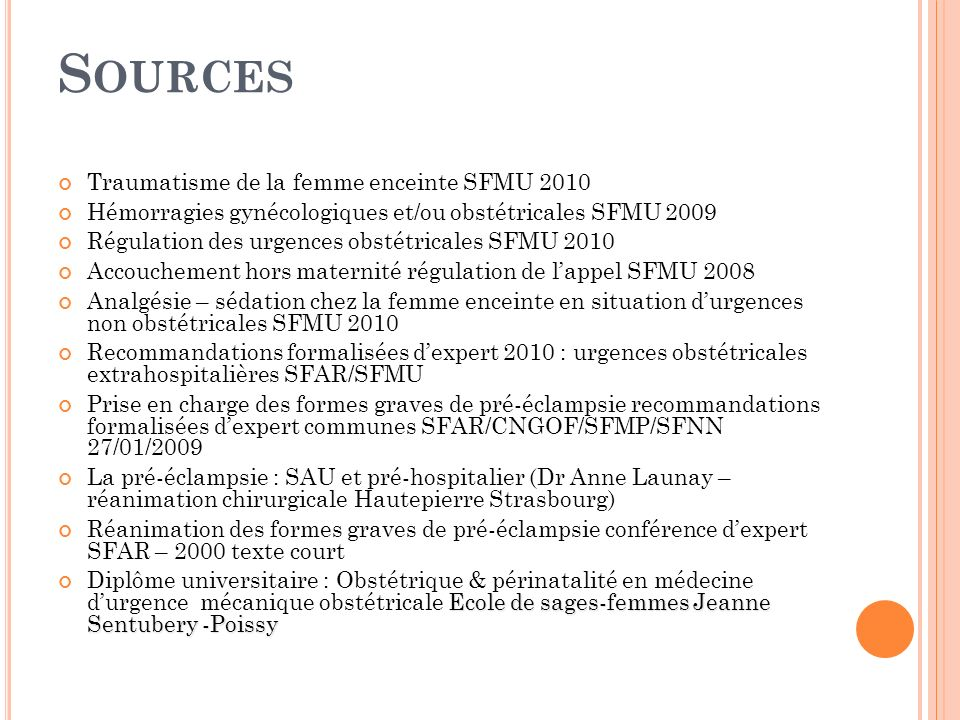 Sources Traumatisme de la femme enceinte SFMU 2010