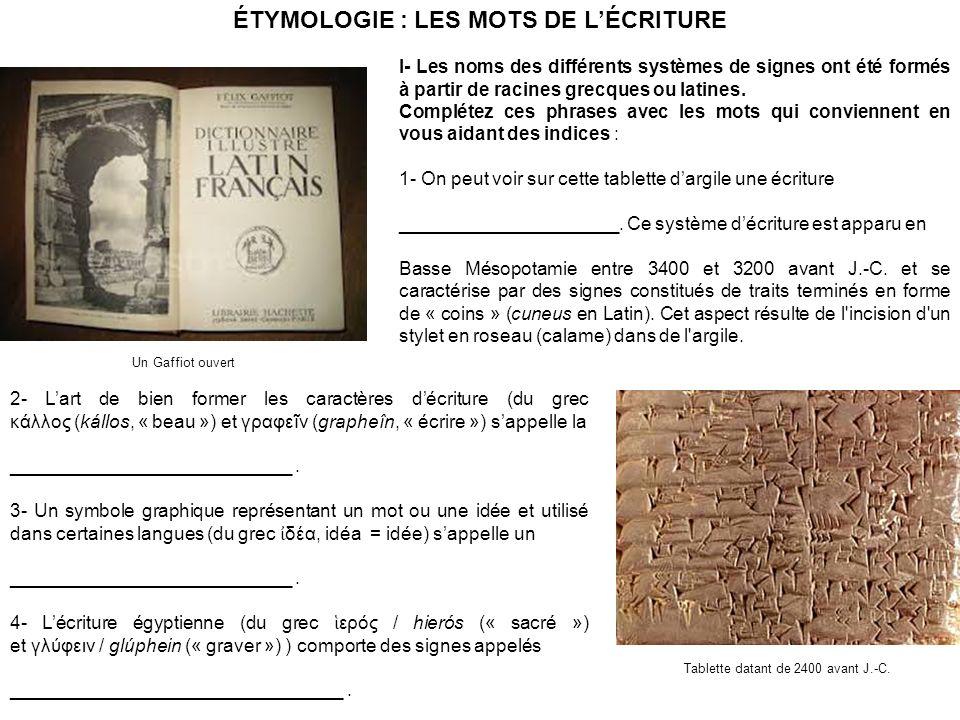 ÉTYMOLOGIE : LES MOTS DE L'ÉCRITURE