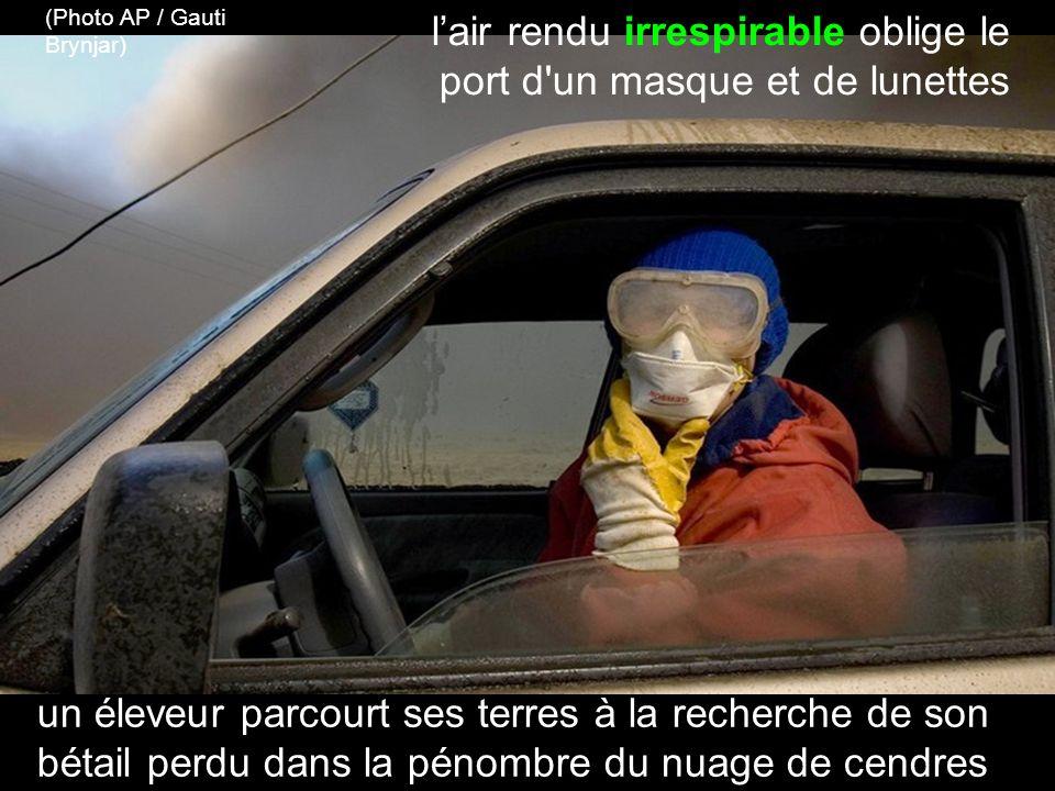 l'air rendu irrespirable oblige le port d un masque et de lunettes
