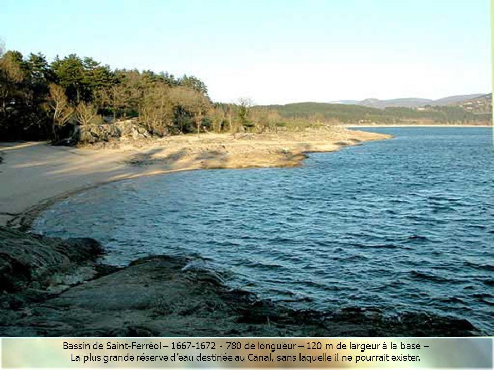 Bassin de Saint-Ferréol – 1667-1672 - 780 de longueur – 120 m de largeur à la base –