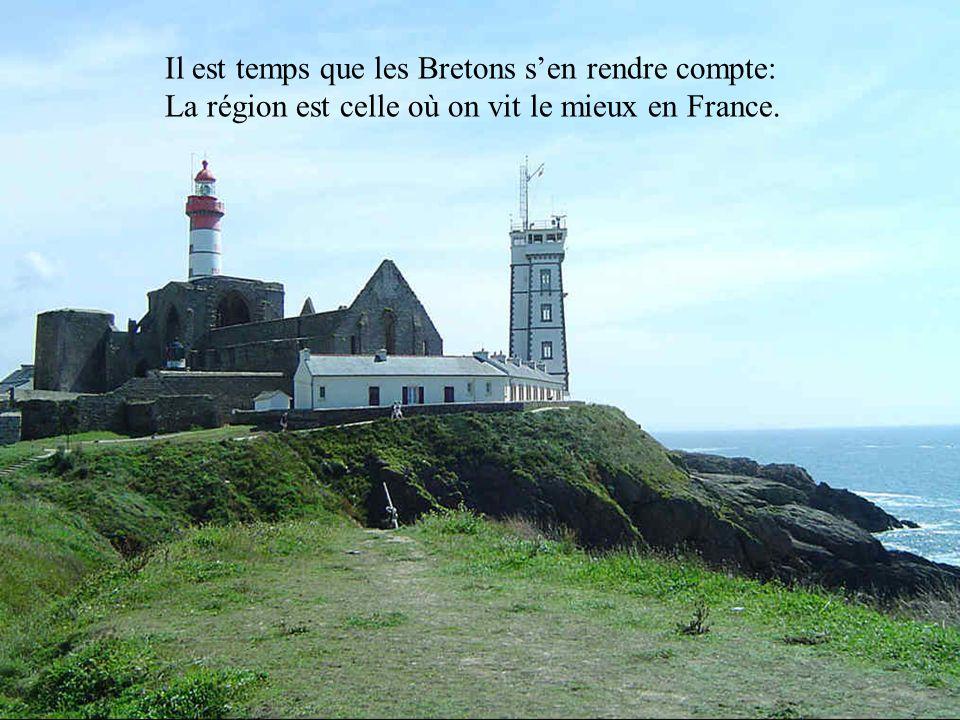 Il est temps que les Bretons s'en rendre compte: