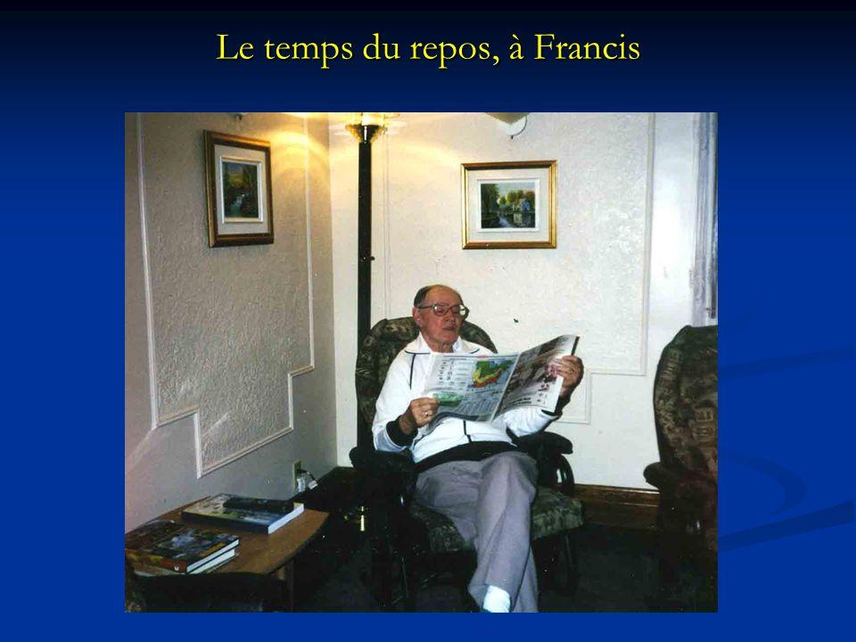 Le temps du repos, à Francis