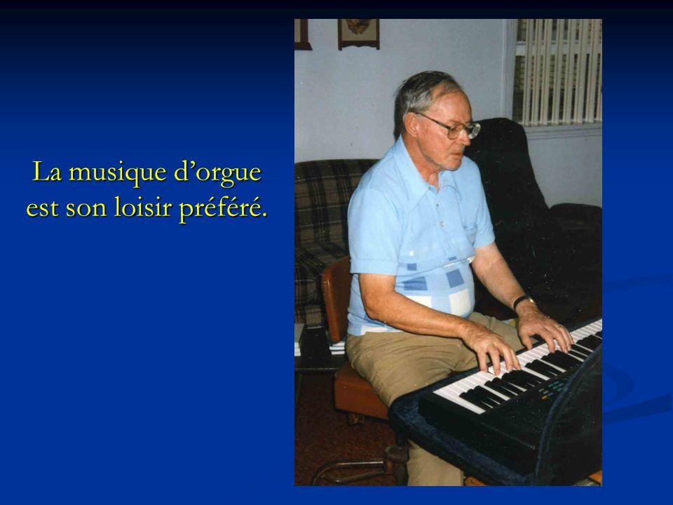 La musique d'orgue est son loisir préféré.