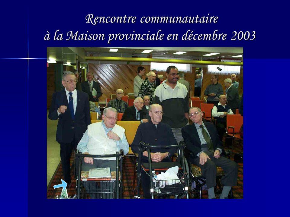 Rencontre communautaire à la Maison provinciale en décembre 2003