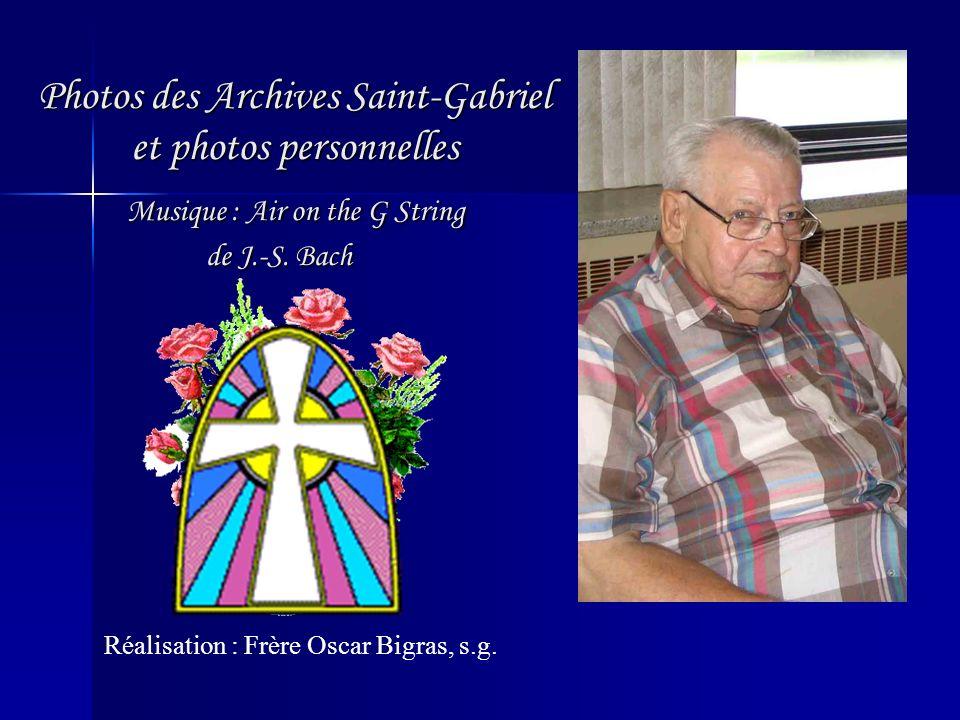 Photos des Archives Saint-Gabriel et photos personnelles Musique : Air on the G String de J.-S. Bach