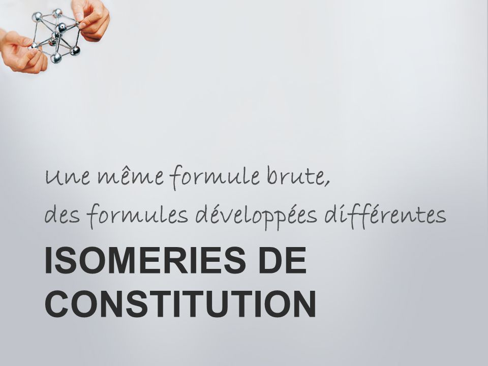 ISOMERIES de constitution
