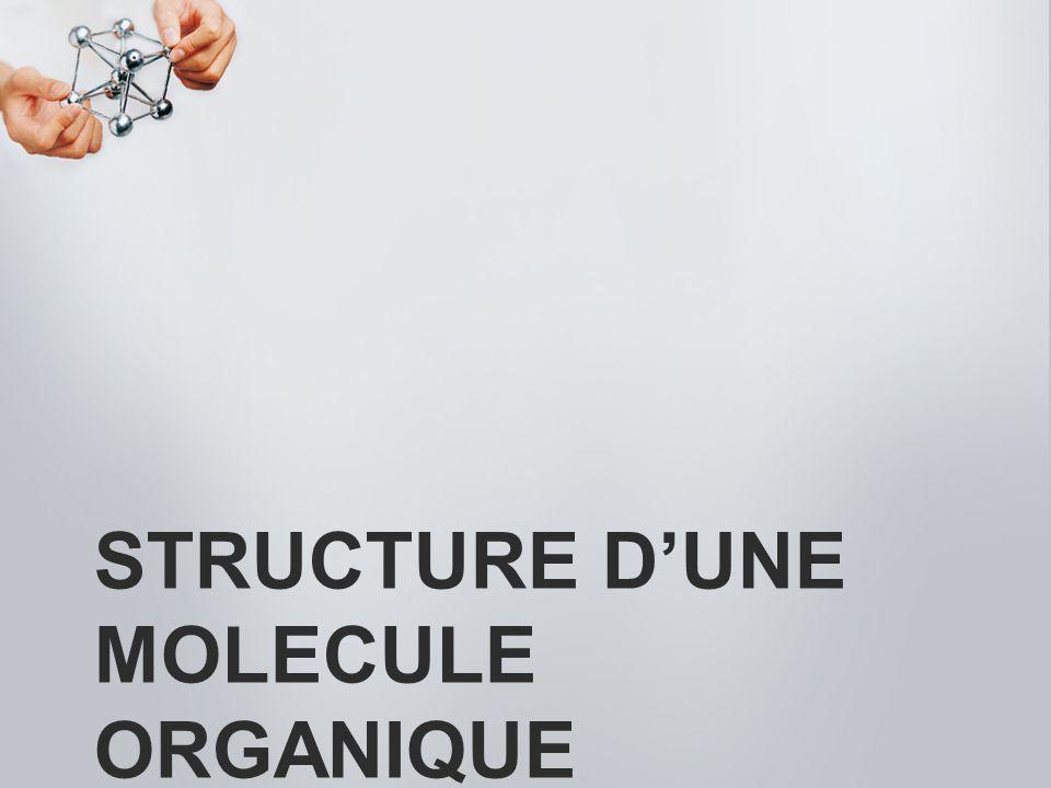 Structure d'une MOLECULE organique