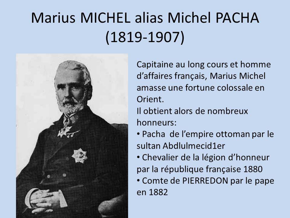 Marius MICHEL alias Michel PACHA (1819-1907)