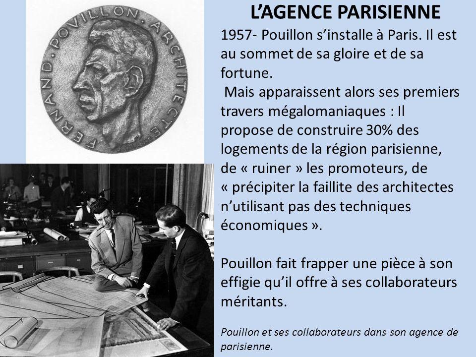 L'AGENCE PARISIENNE 1957- Pouillon s'installe à Paris. Il est au sommet de sa gloire et de sa fortune.