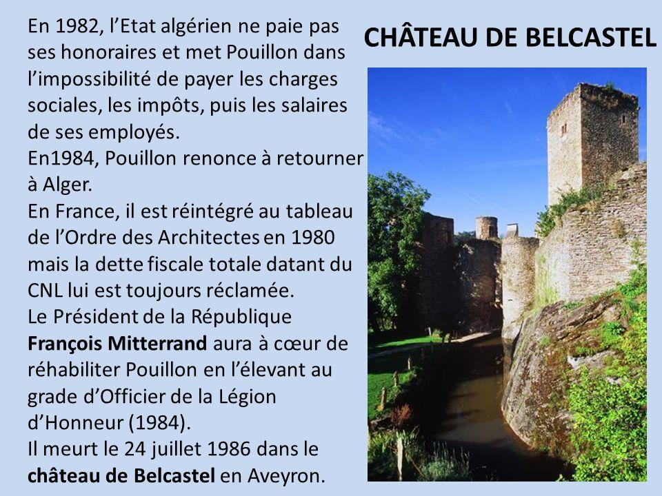 En 1982, l'Etat algérien ne paie pas ses honoraires et met Pouillon dans l'impossibilité de payer les charges sociales, les impôts, puis les salaires de ses employés.