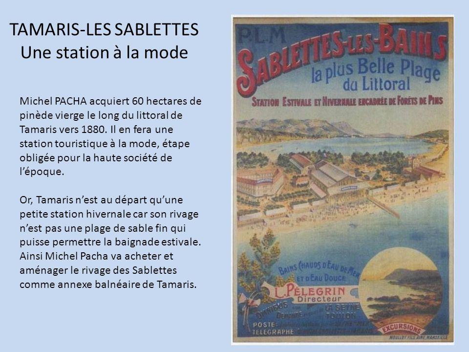TAMARIS-LES SABLETTES Une station à la mode