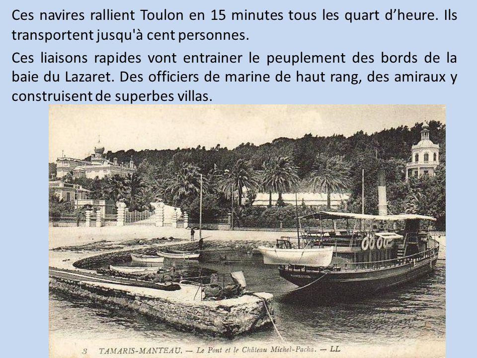Ces navires rallient Toulon en 15 minutes tous les quart d'heure