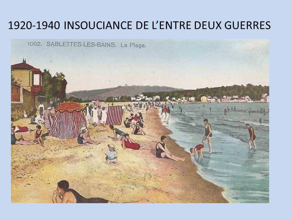 1920-1940 INSOUCIANCE DE L'ENTRE DEUX GUERRES