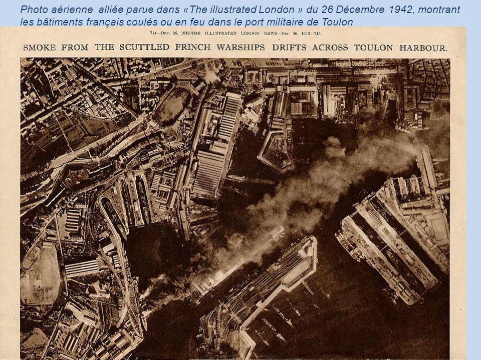 Photo aérienne alliée parue dans «The illustrated London » du 26 Décembre 1942, montrant les bâtiments français coulés ou en feu dans le port militaire de Toulon