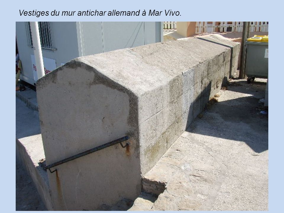 Vestiges du mur antichar allemand à Mar Vivo.
