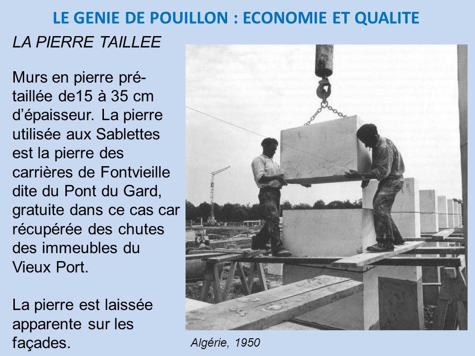 LE GENIE DE POUILLON : ECONOMIE ET QUALITE
