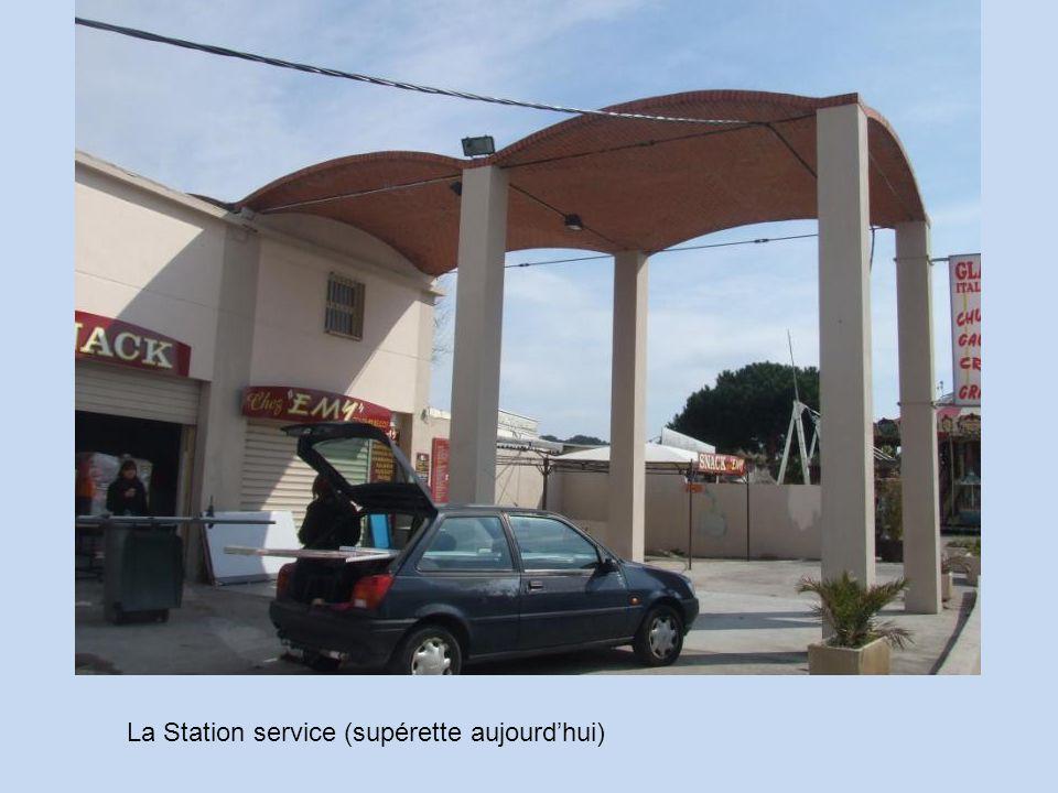 La Station service (supérette aujourd'hui)