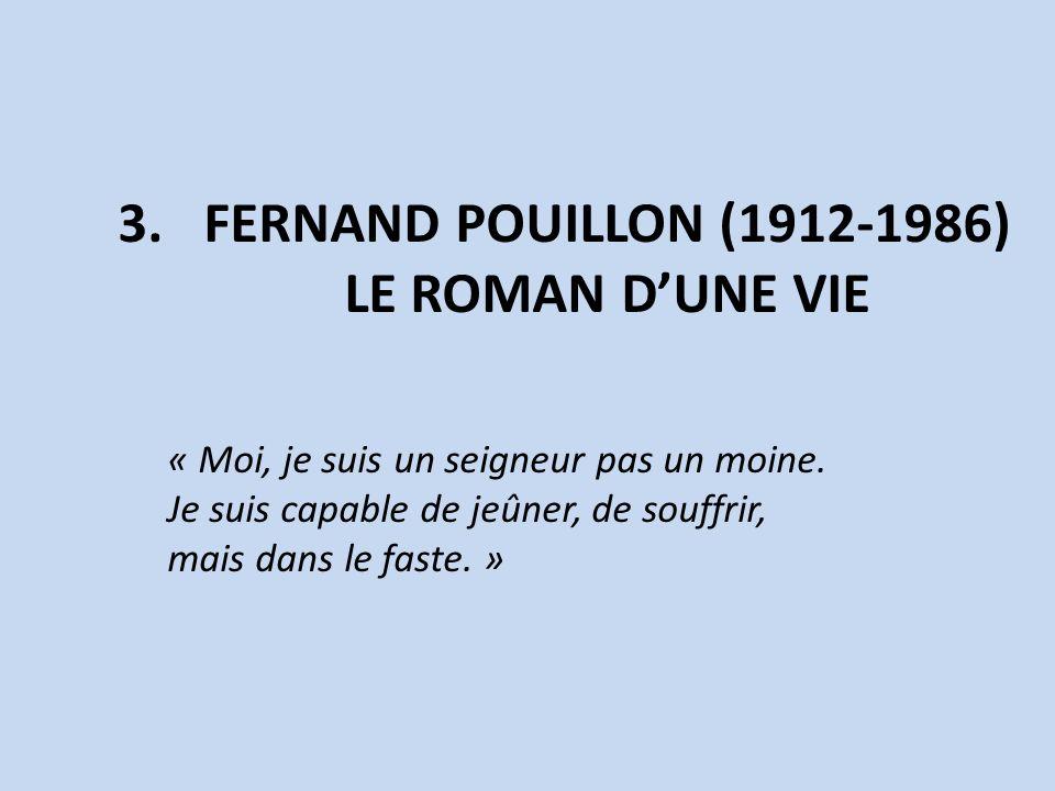 FERNAND POUILLON (1912-1986) Le roman d'une vie