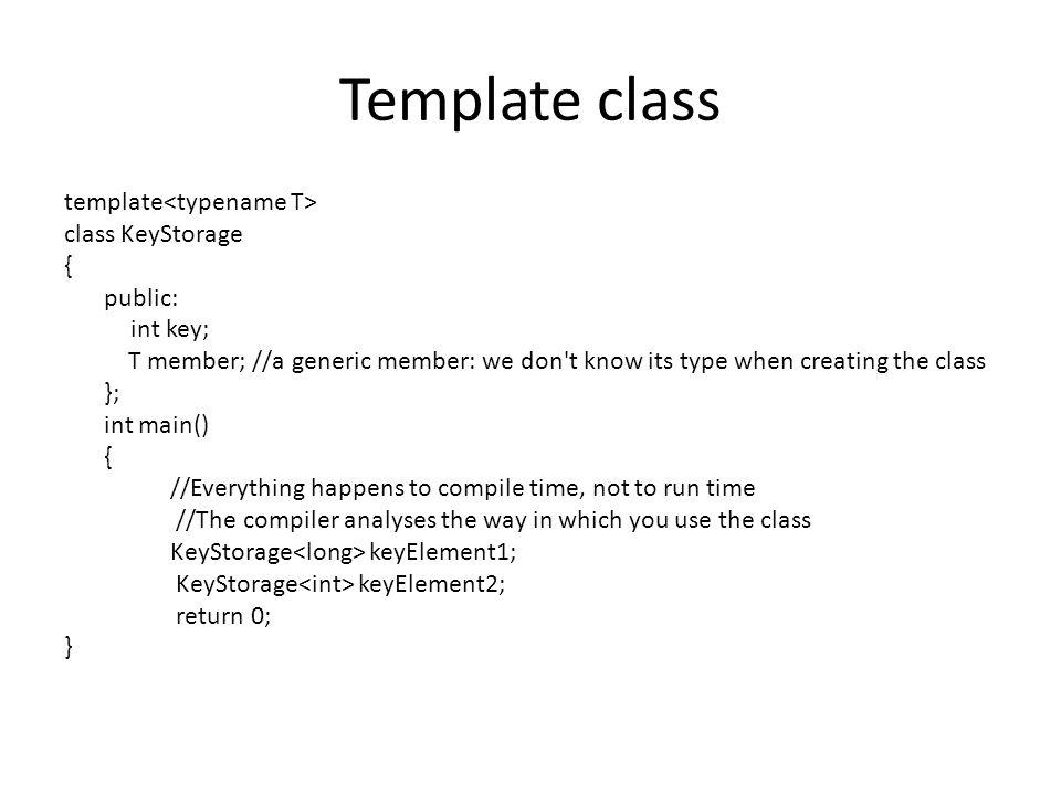 Template class template<typename T> class KeyStorage { public: