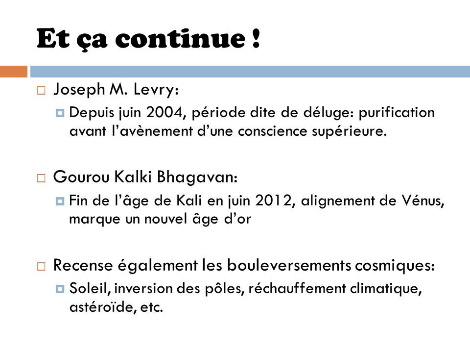 Et ça continue ! Joseph M. Levry: Gourou Kalki Bhagavan: