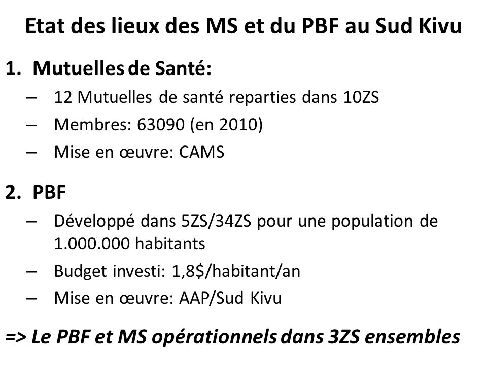 Etat des lieux des MS et du PBF au Sud Kivu