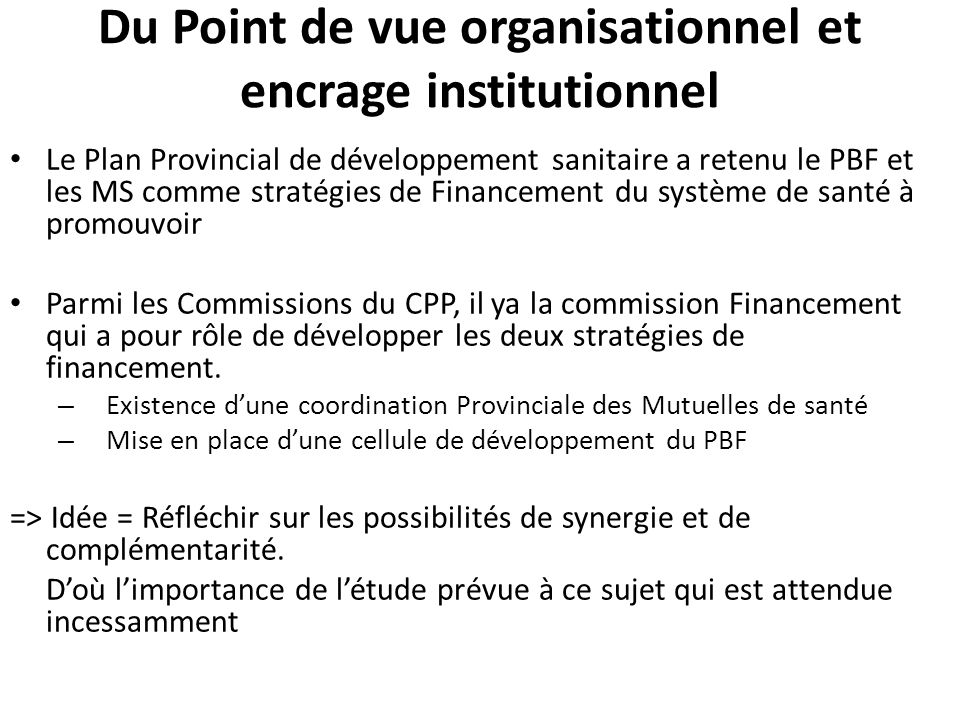 Du Point de vue organisationnel et encrage institutionnel