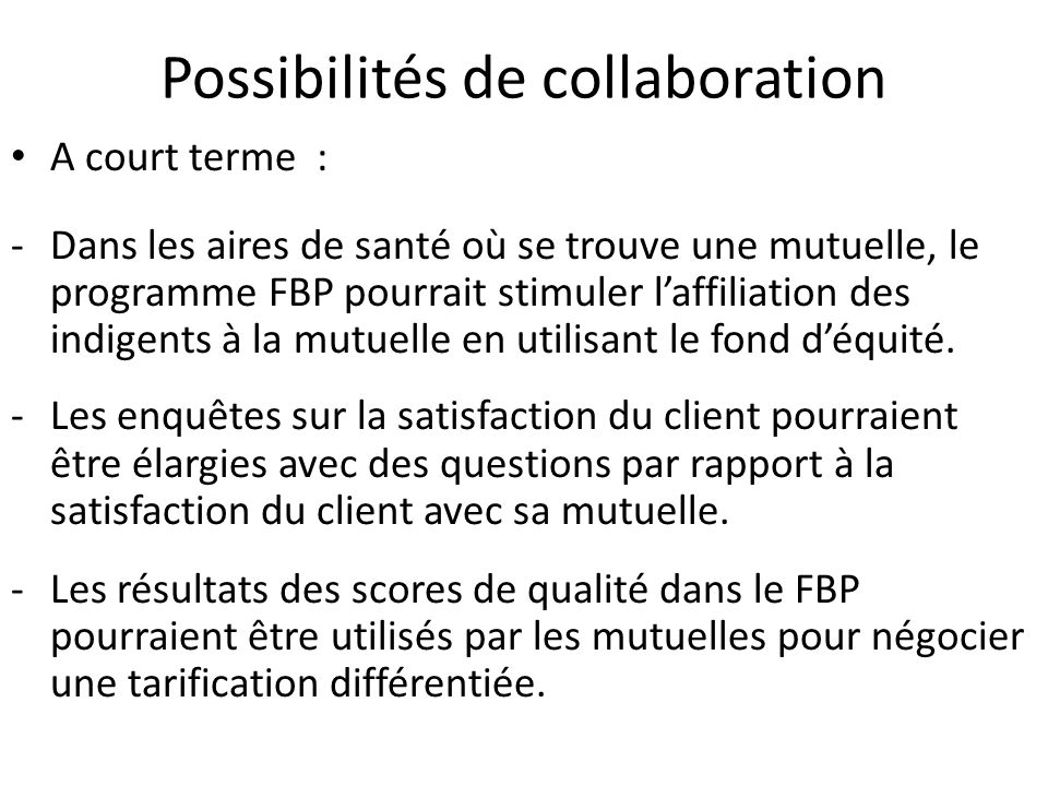 Possibilités de collaboration