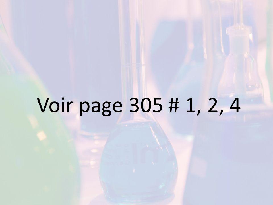 Voir page 305 # 1, 2, 4