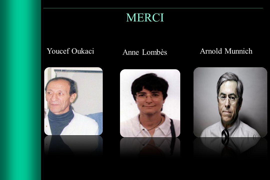 MERCI Youcef Oukaci Anne Lombès Arnold Munnich