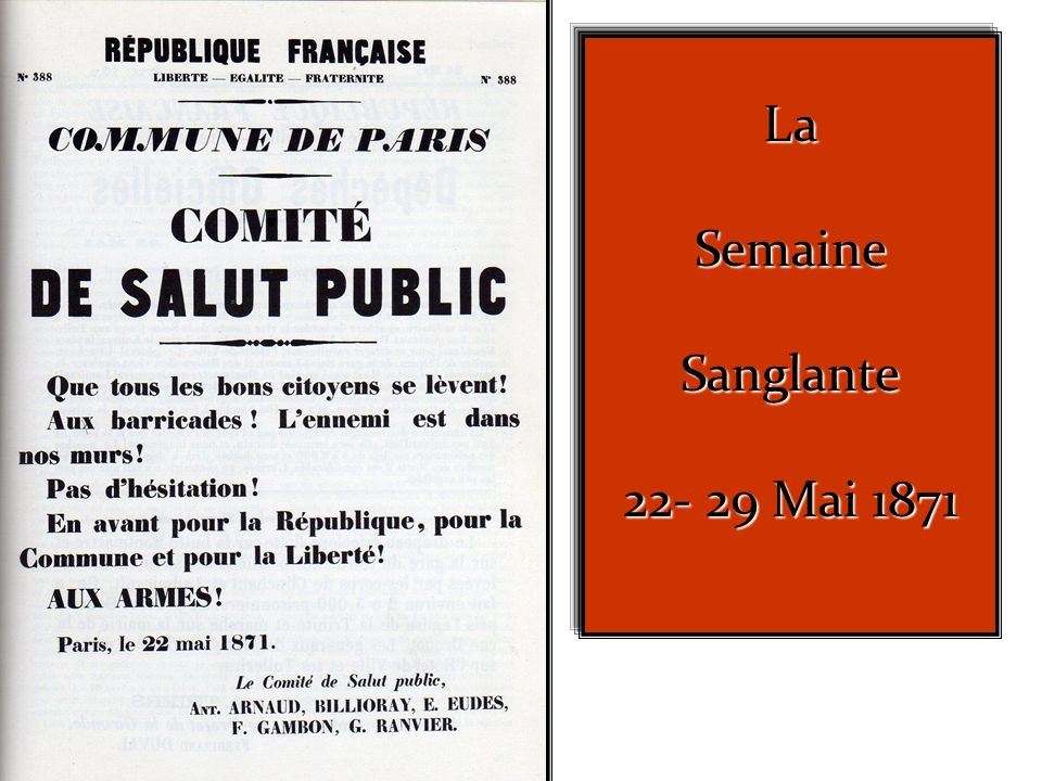La Semaine Sanglante 22- 29 Mai 1871