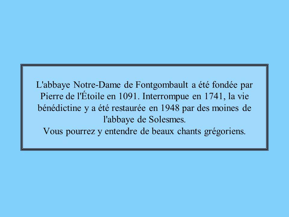 L abbaye Notre-Dame de Fontgombault a été fondée par Pierre de l Étoile en 1091.