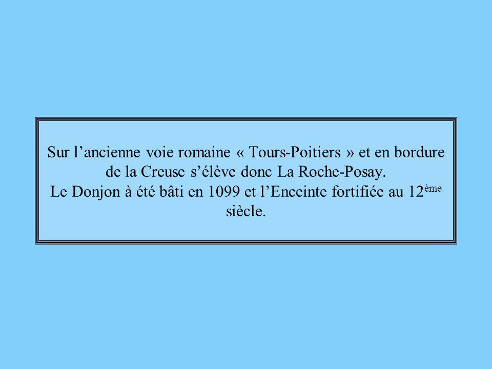 Sur l'ancienne voie romaine « Tours-Poitiers » et en bordure de la Creuse s'élève donc La Roche-Posay.