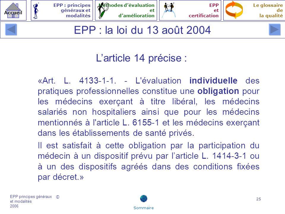 EPP : la loi du 13 août 2004 L'article 14 précise :